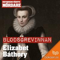 Blodsgrevinnan Elisabet Báthory - Bokasin