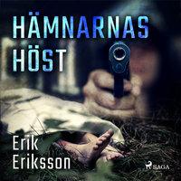 Hämnarnas höst - Erik Eriksson