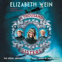 A Thousand Sisters - Elizabeth Wein
