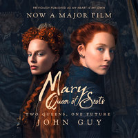Mary Queen of Scots - John Guy