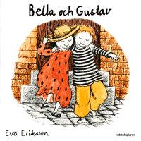 Bella och Gustav - Eva Eriksson