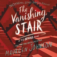 The Vanishing Stair - Maureen Johnson