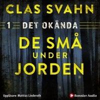 De små under jorden - Clas Svahn