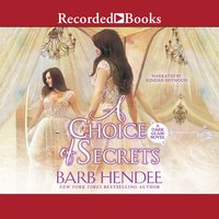 A Choice of Secrets - Barb Hendee