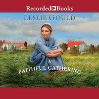 A Faithful Gathering - Leslie Gould