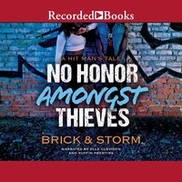 No Honor Amongst Thieves - Storm,Brick