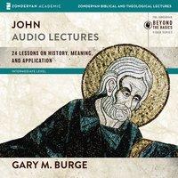 John: Audio Lectures - Gary M. Burge