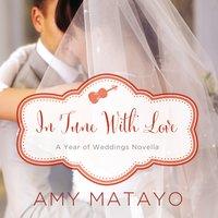 In Tune with Love - Amy Matayo