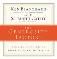 The Generosity Factor - Ken Blanchard, S.Truett Cathy