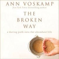 The Broken Way - Ann Voskamp