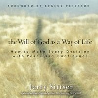 The Will of God as a Way of Life - Jerry L. Sittser