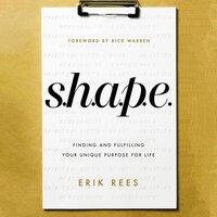 S.H.A.P.E. - Erik Rees