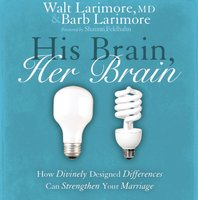 His Brain, Her Brain - Walt and Barb Larimore