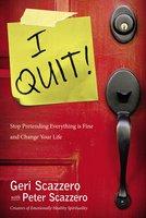 I Quit! - Geri Scazzero