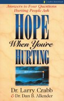 Hope When You're Hurting - Larry Crabb, Dan B. Allender, PLLC