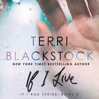 If I Live - Terri Blackstock