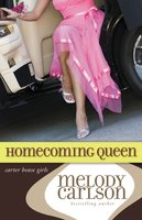 Homecoming Queen - Melody Carlson