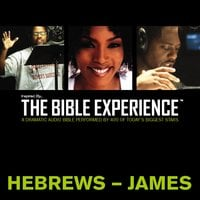 Inspired By … The Bible Experience Audio Bible - Today's New International Version, TNIV: (38) Hebrews and James - Zondervan