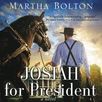 Josiah for President - Martha Bolton