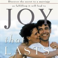 Joy That Lasts - Gary Smalley