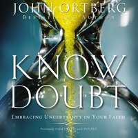 Know Doubt - John Ortberg