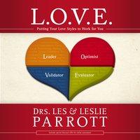 L. O. V. E. - Les and Leslie Parrott