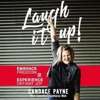 Laugh It Up! - Candace Payne