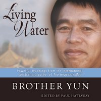 Living Water - Brother Yun