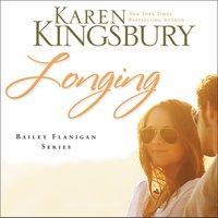 Longing - Karen Kingsbury