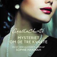 Mysteriet om de tre kvarte - Sophie Hannah