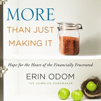 More Than Just Making It - Erin Odom