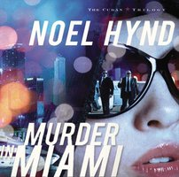 Murder in Miami - Noel Hynd