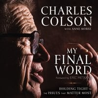 My Final Word - Charles W. Colson