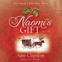 Naomi's Gift - Amy Clipston