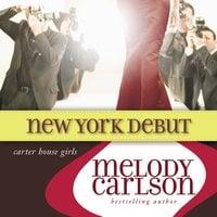 New York Debut - Melody Carlson