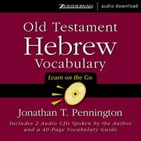 Old Testament Hebrew Vocabulary - Jonathan T. Pennington
