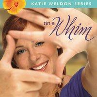 On a Whim - Robin Jones Gunn