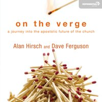 On the Verge - Alan Hirsch, Dave Ferguson