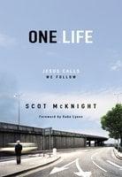 One.Life - Scot McKnight