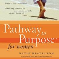 Pathway to Purpose for Women - Katie Brazelton