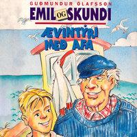 Emil og Skundi – Ævintýri með afa - Guðmundur Ólafsson