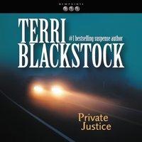 Private Justice - Terri Blackstock