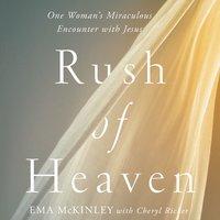 Rush of Heaven - Ema McKinley