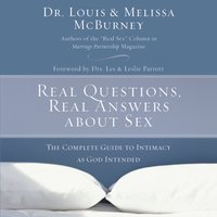Real Questions, Real Answers about Sex - Melissa McBurney