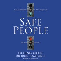 Safe People - John Townsend, Henry Cloud