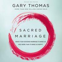 Sacred Marriage - Gary Thomas