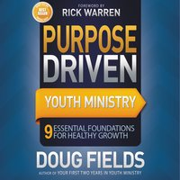 Purpose Driven Youth Ministry - Doug Fields