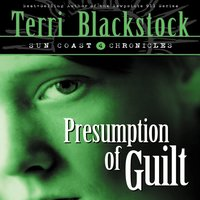 Presumption of Guilt - Terri Blackstock