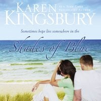 Shades of Blue - Karen Kingsbury