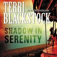 Shadow in Serenity - Terri Blackstock